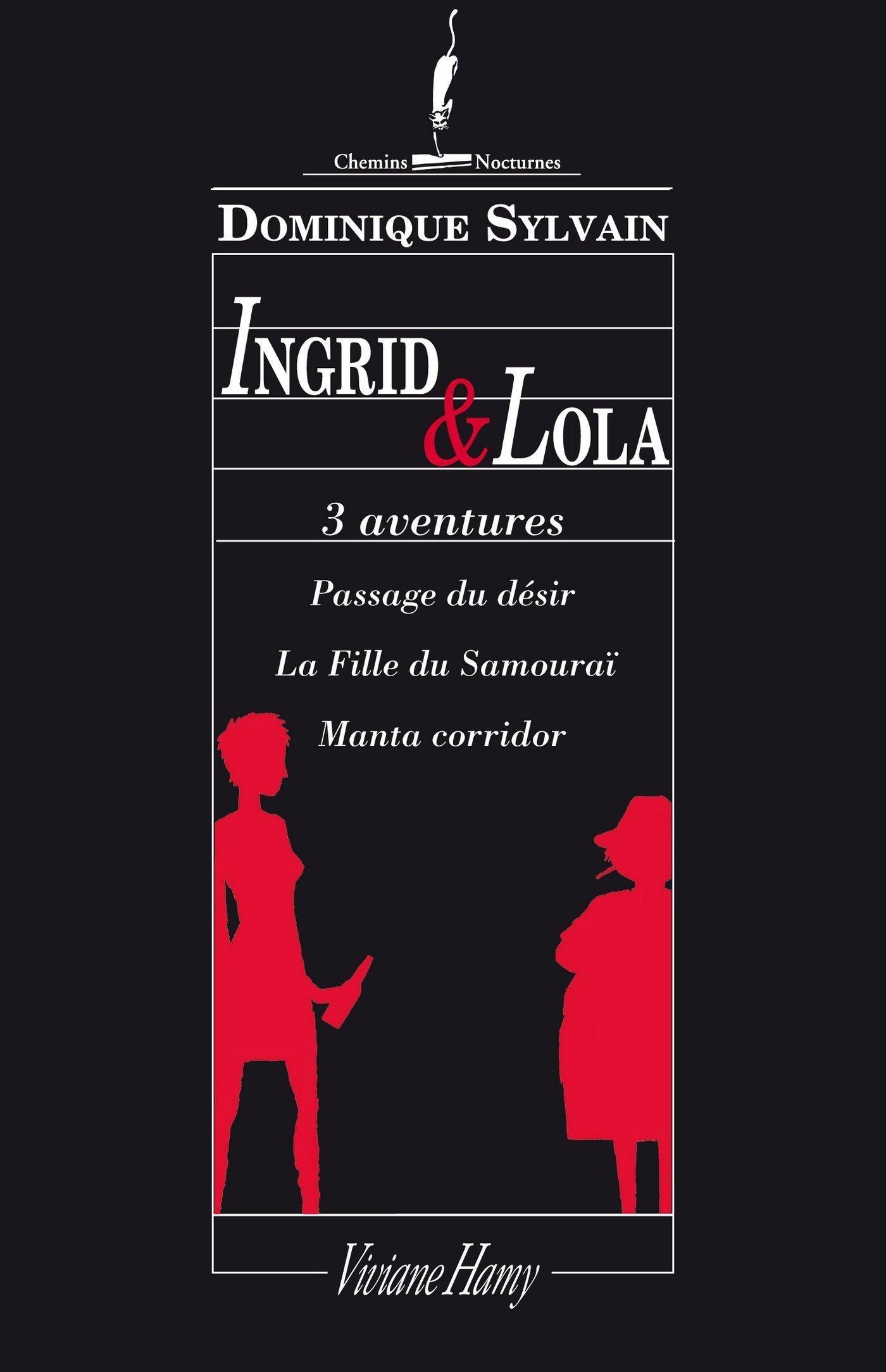 3 aventures en 1 : Ingrid et Lola