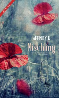 Mischling | Konar, Affinity (1978-....). Auteur