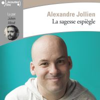 La sagesse espiègle | Jollien, Alexandre. Auteur