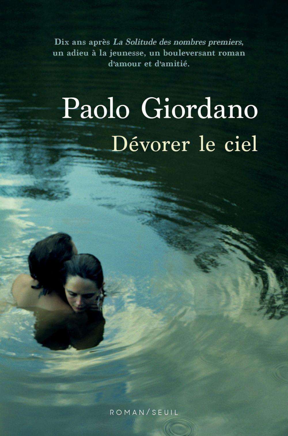 Dévorer le ciel   Giordano, Paolo. Auteur