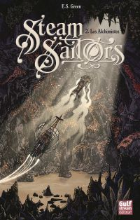 Steam Sailors - tome 2 Les ...