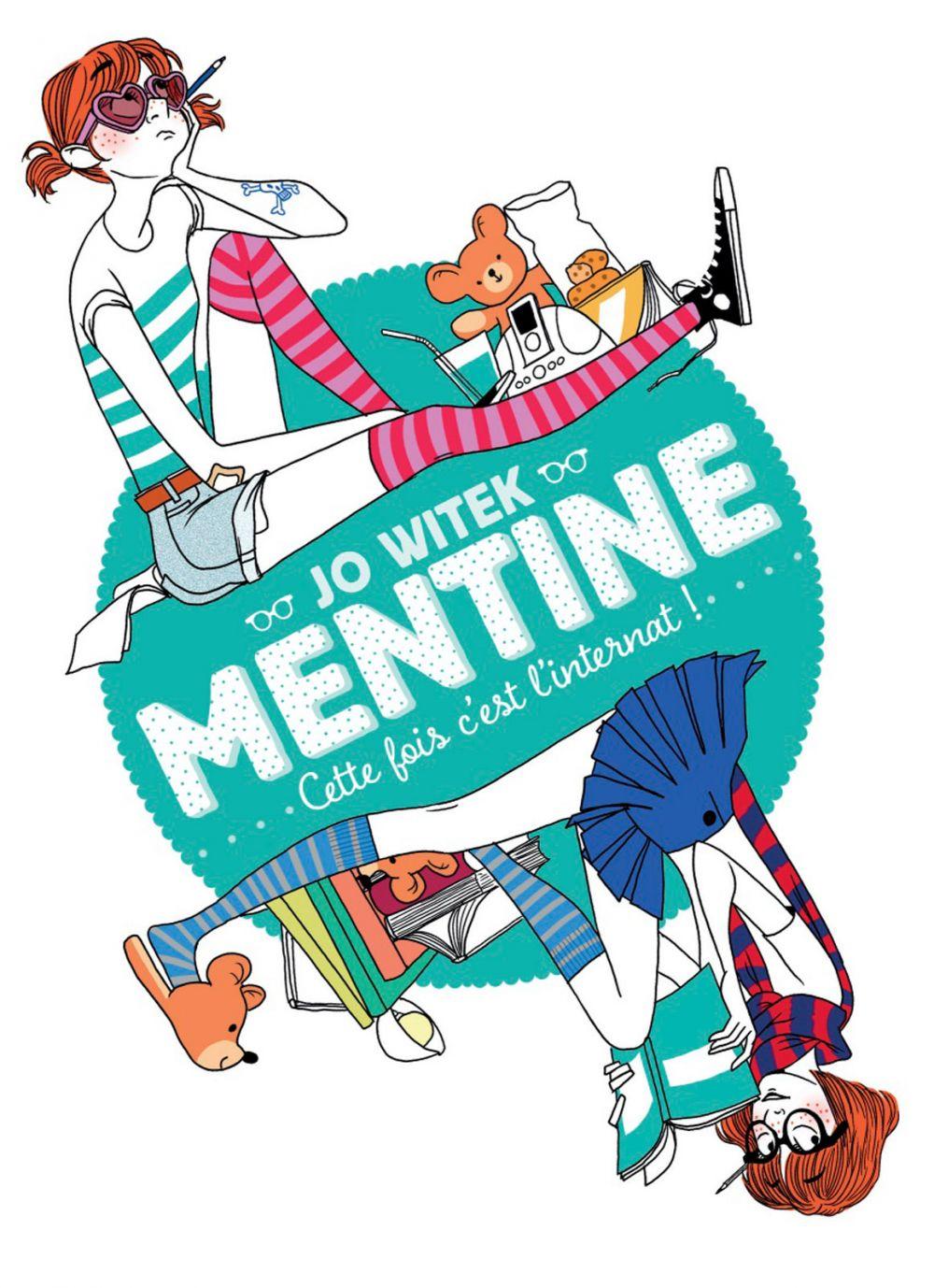 Mentine (Tome 2) - Cette fois c'est l'internat ! |