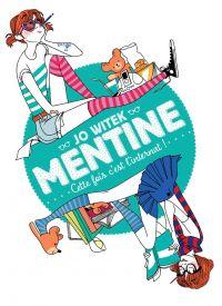 Image de couverture (Mentine (Tome 2) - Cette fois c'est l'internat !)