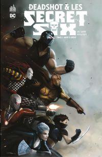 Deadshot & les Secret Six -...