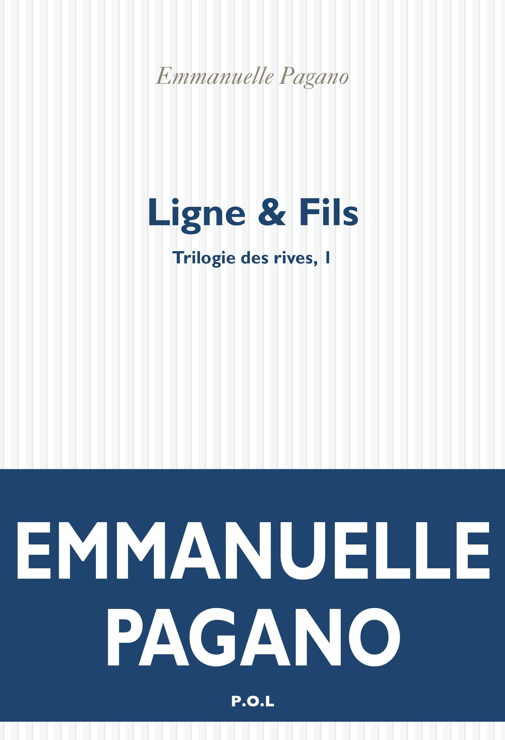 Trilogie des rives (Tome 1) - Ligne & Fils | Pagano, Emmanuelle