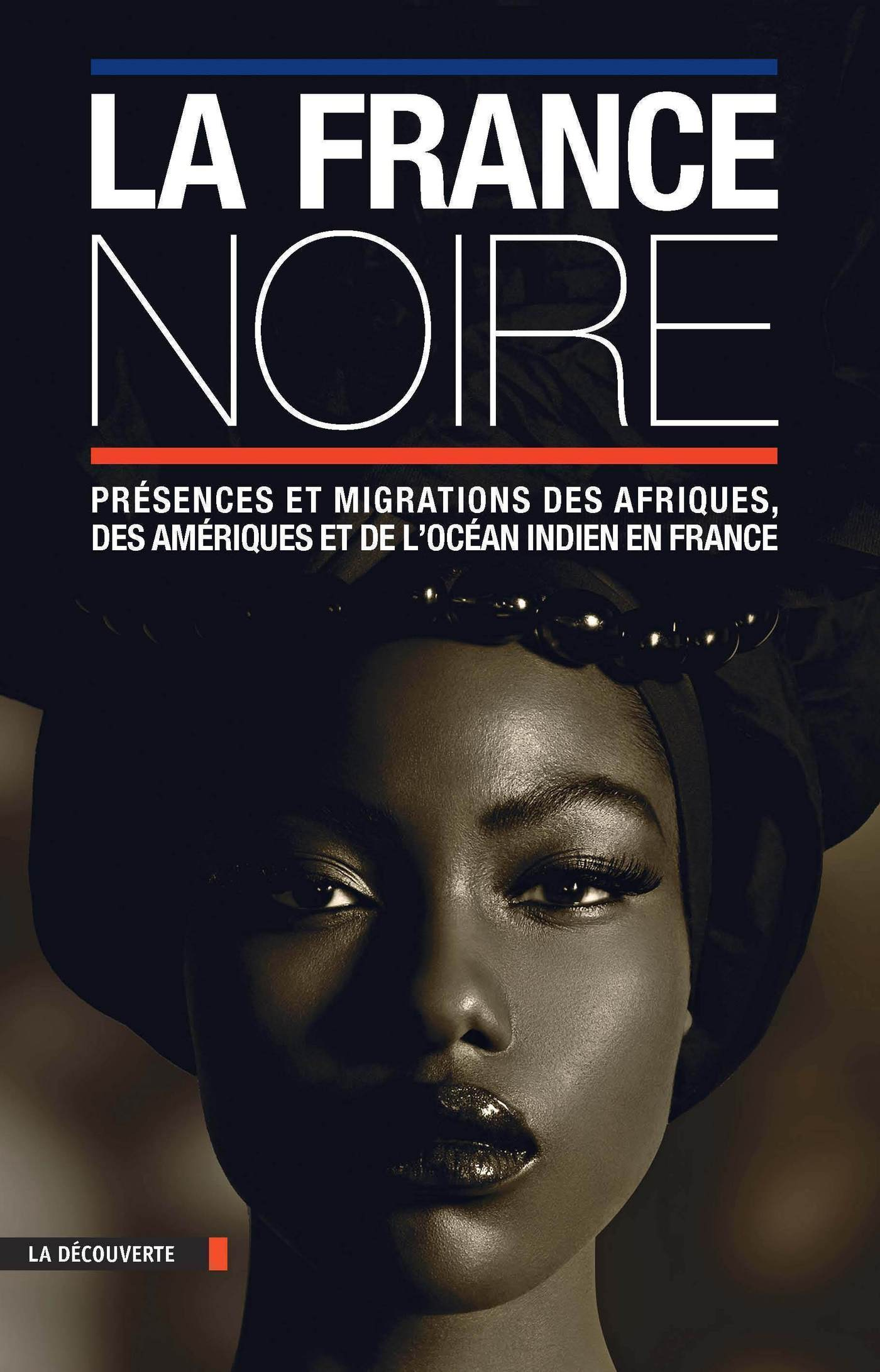La France noire en textes
