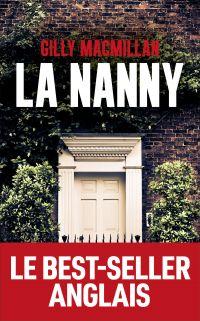 La Nanny | MACMILLAN, Gilly. Auteur