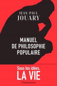 Manuel de philosophie populaire