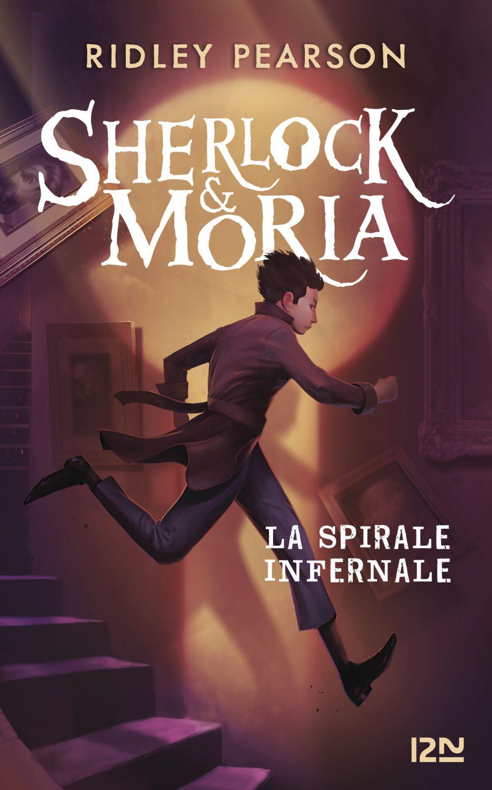 Sherlock & Moria- tome 02 : La Spirale infernale |