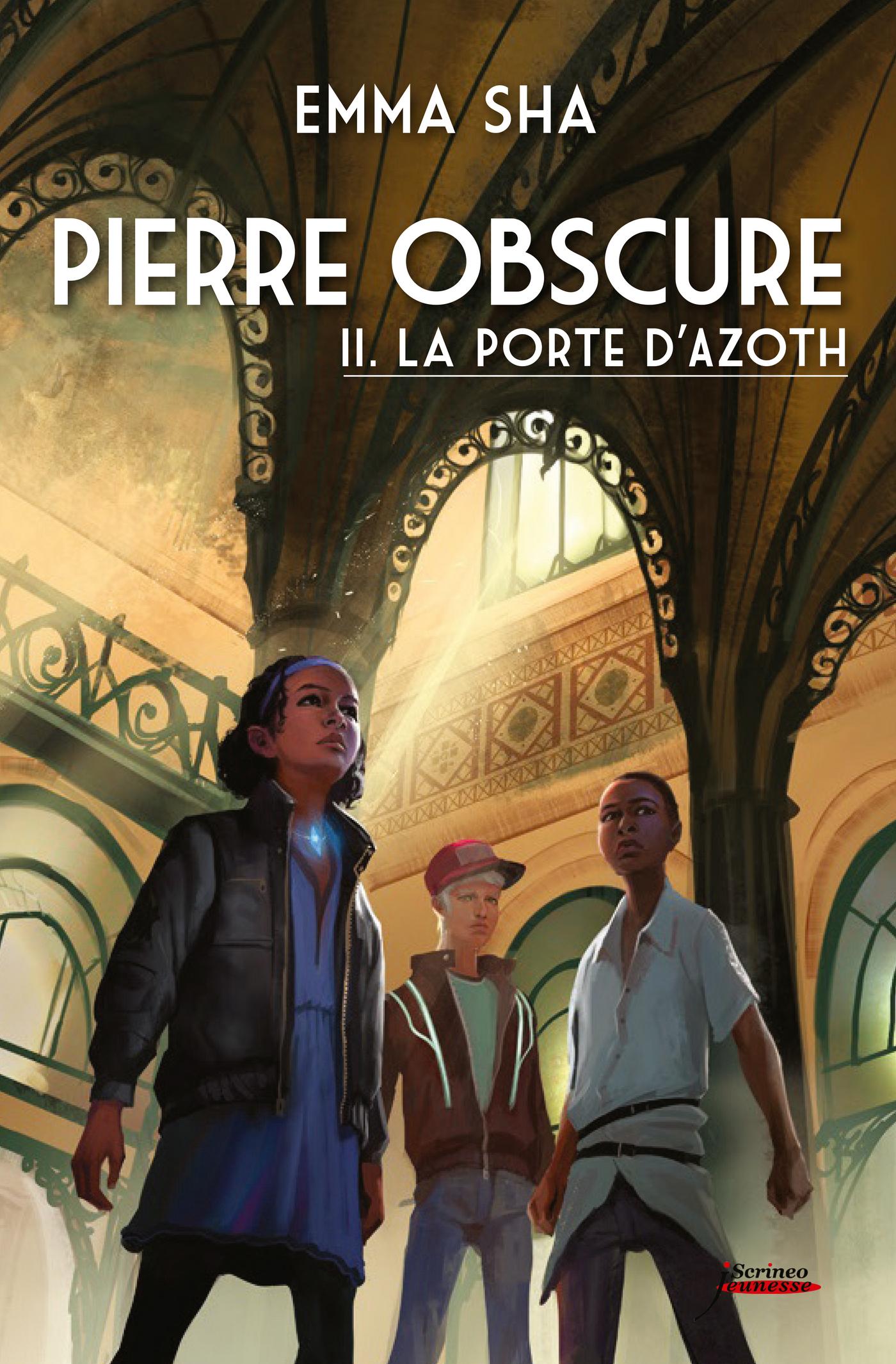 Pierre obscure - tome 02 : La porte d'Azoth