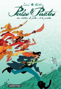 Perles & pirates : une histoire de perles... et de pirates