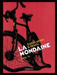 La Mondaine deel 1