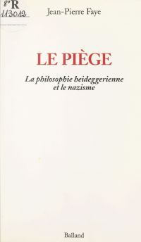 Le piège : la philosophie h...