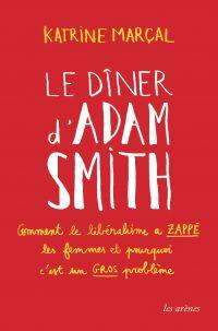 Le Dîner d'Adam Smith | Marcal, Katrine