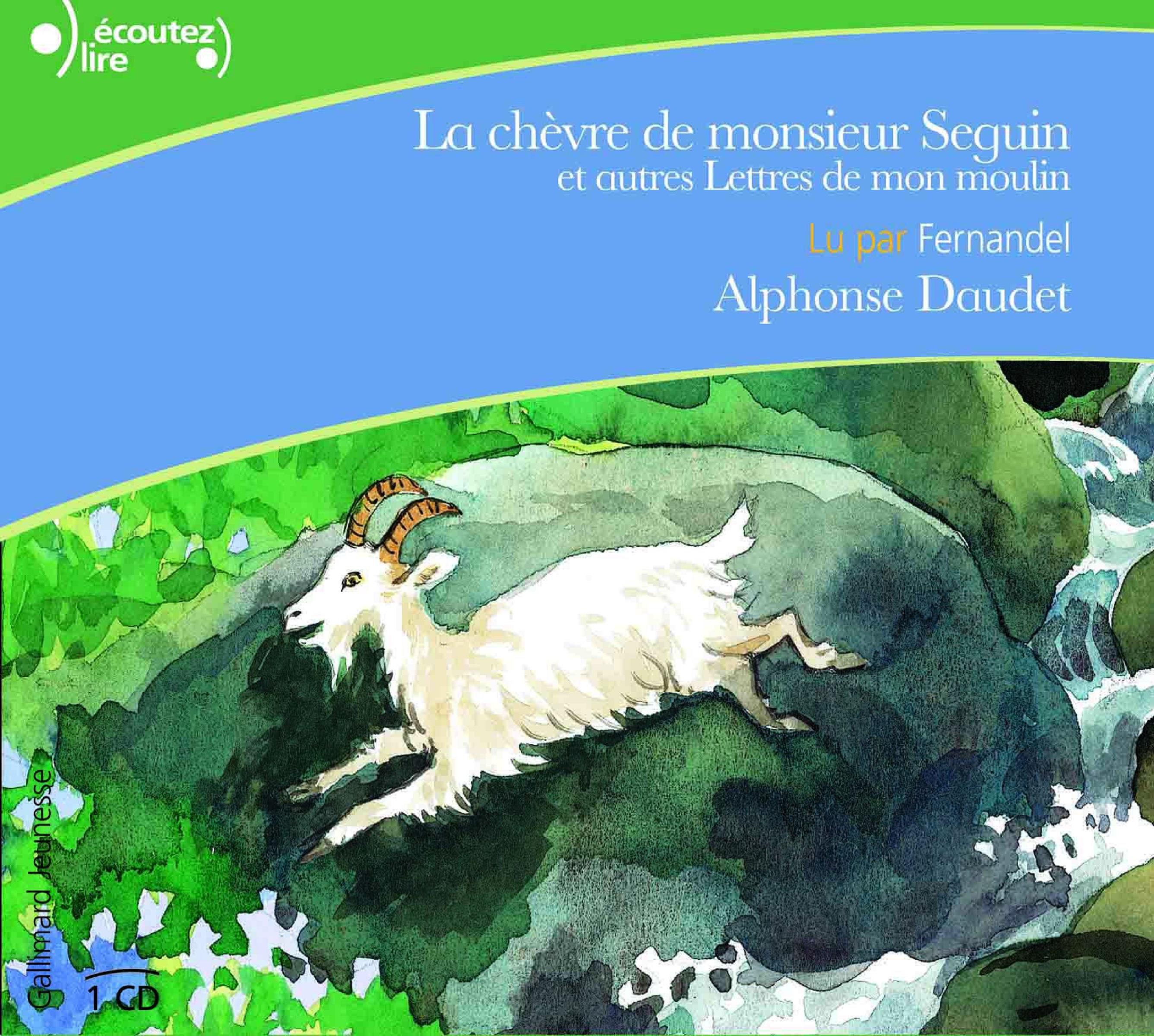 La chèvre de monsieur Seguin, et autres lettres de mon moulin