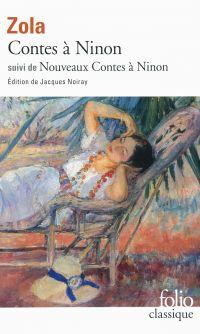 Contes à Ninon (édition enrichie) suivi de Nouveaux contes à Ninon