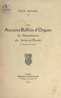 Les anciens buffets d'orgue...
