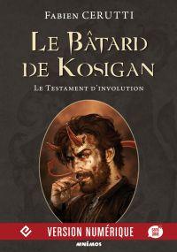 Le Bâtard de Kosigan, volume 4