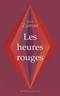 Les Heures rouges | Zumas, Leni (1972-....). Auteur