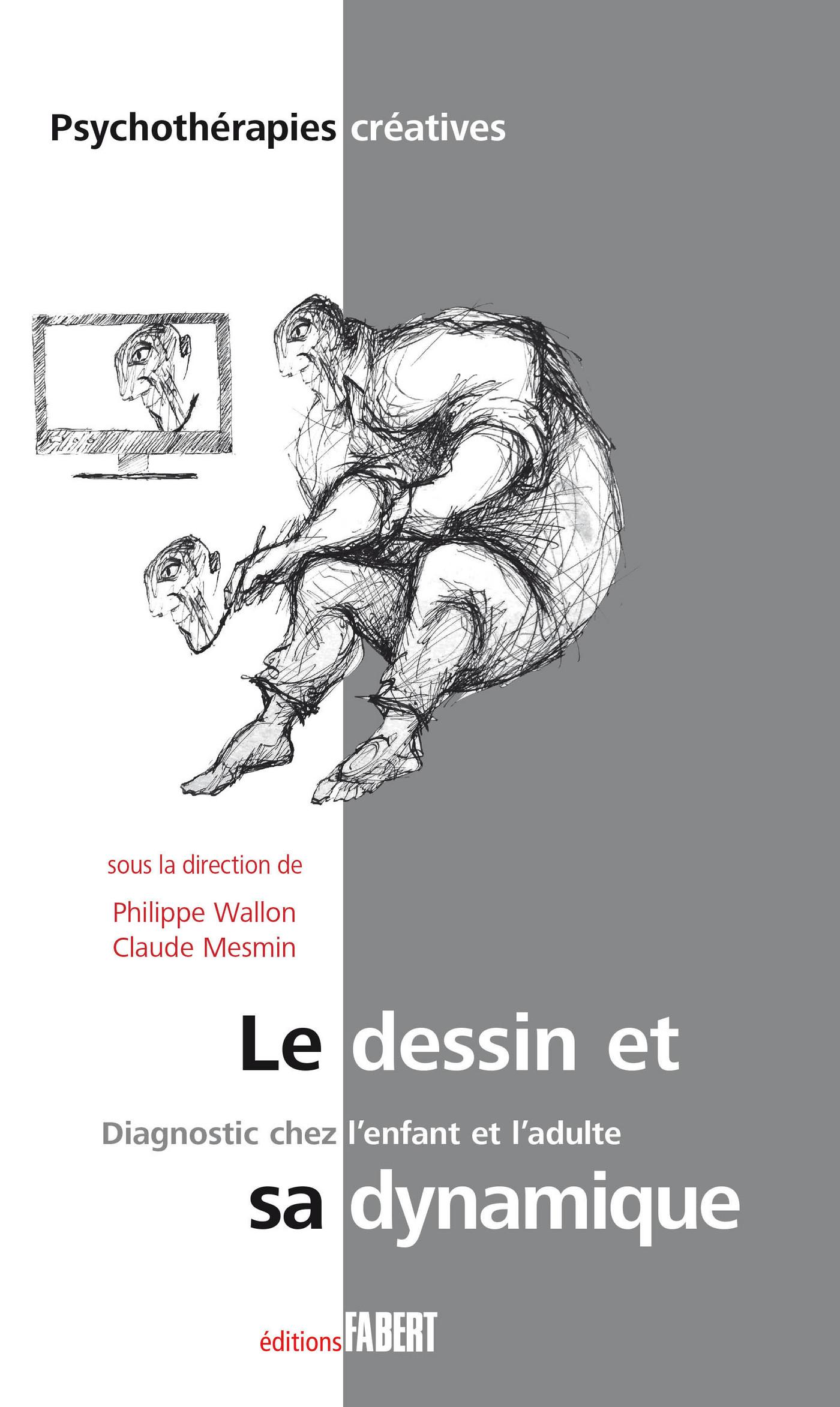 Le Dessin et sa dynamique -...