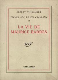 La Vie de Maurice Barrčs
