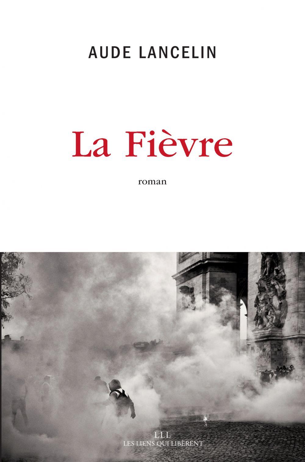 La fièvre   Lancelin, Aude. Auteur
