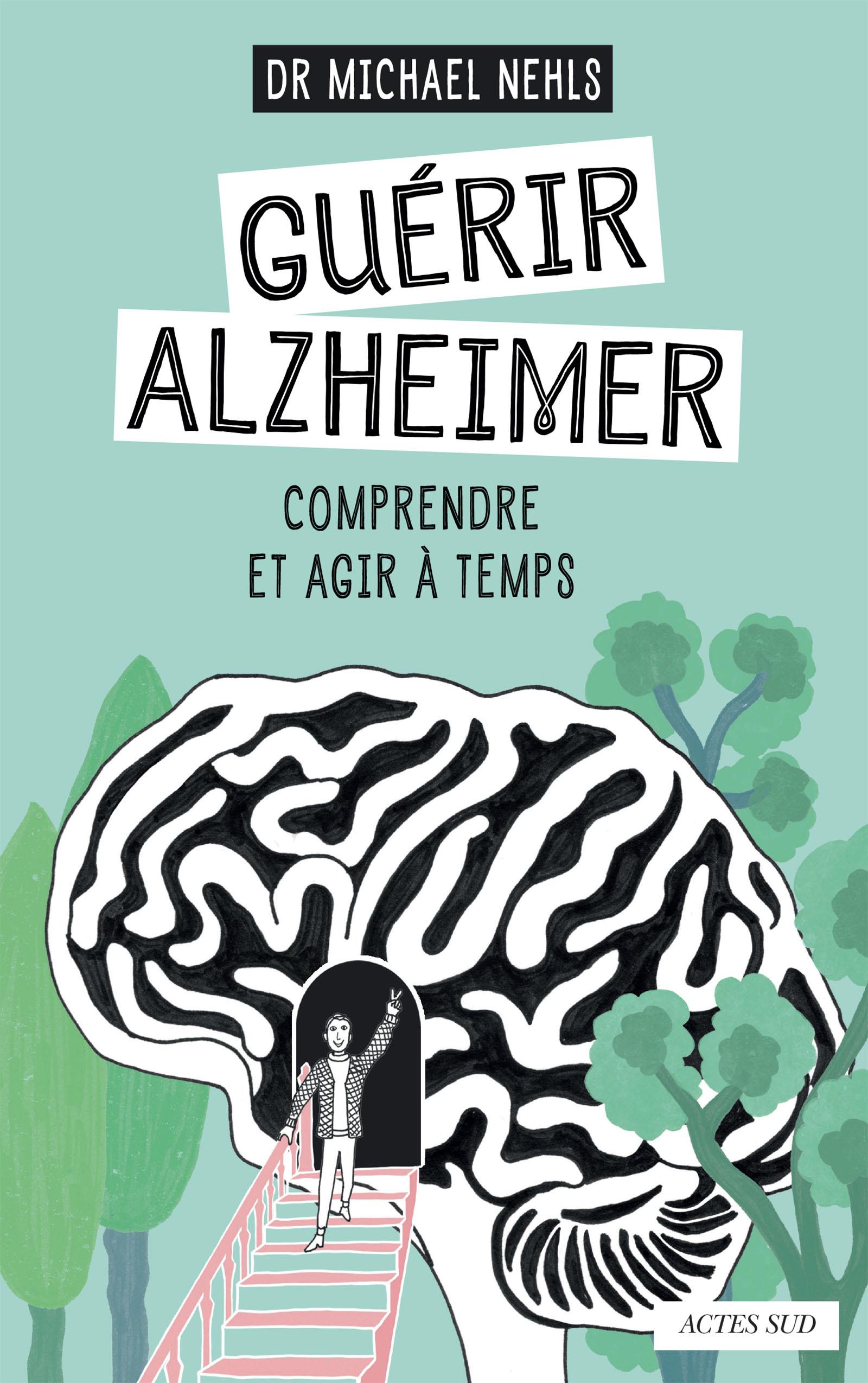 Guérir Alzheimer