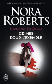 Image de couverture (Lieutenant Eve Dallas (Tome 2) - Crimes pour l'exemple)