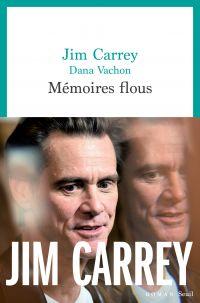 Mémoires flous | Carrey, Jim (1962-....). Auteur