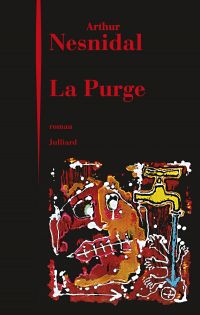 La Purge | NESNIDAL, Arthur. Auteur