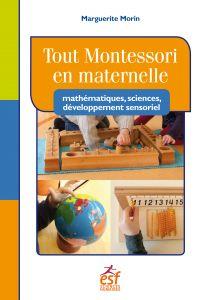 Tout Montessori en maternel...