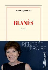 Blanès | Jeanmart, Hedwige (1968-....). Auteur