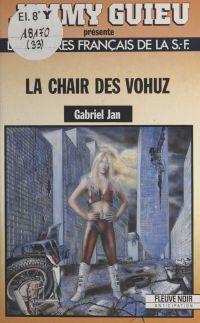 La chair des Vohuz