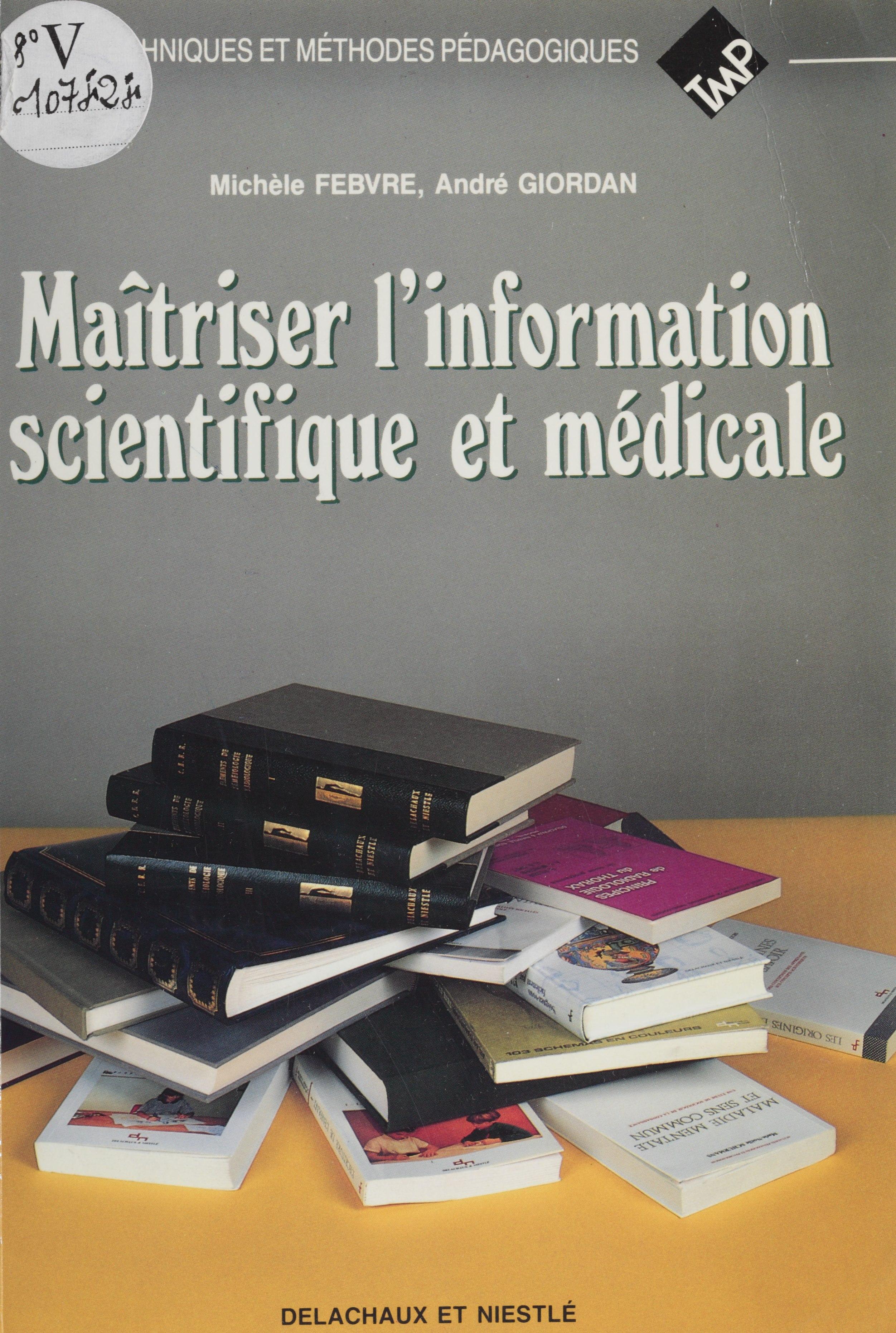 Maîtriser l'information sci...