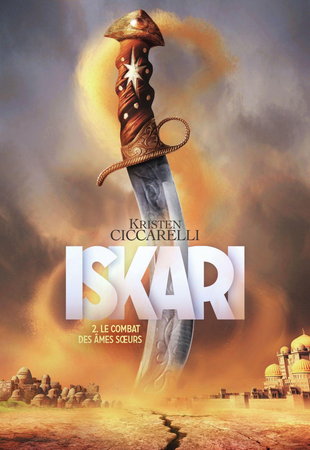 Iskari (Tome 2) - Le combat des âmes sœurs |