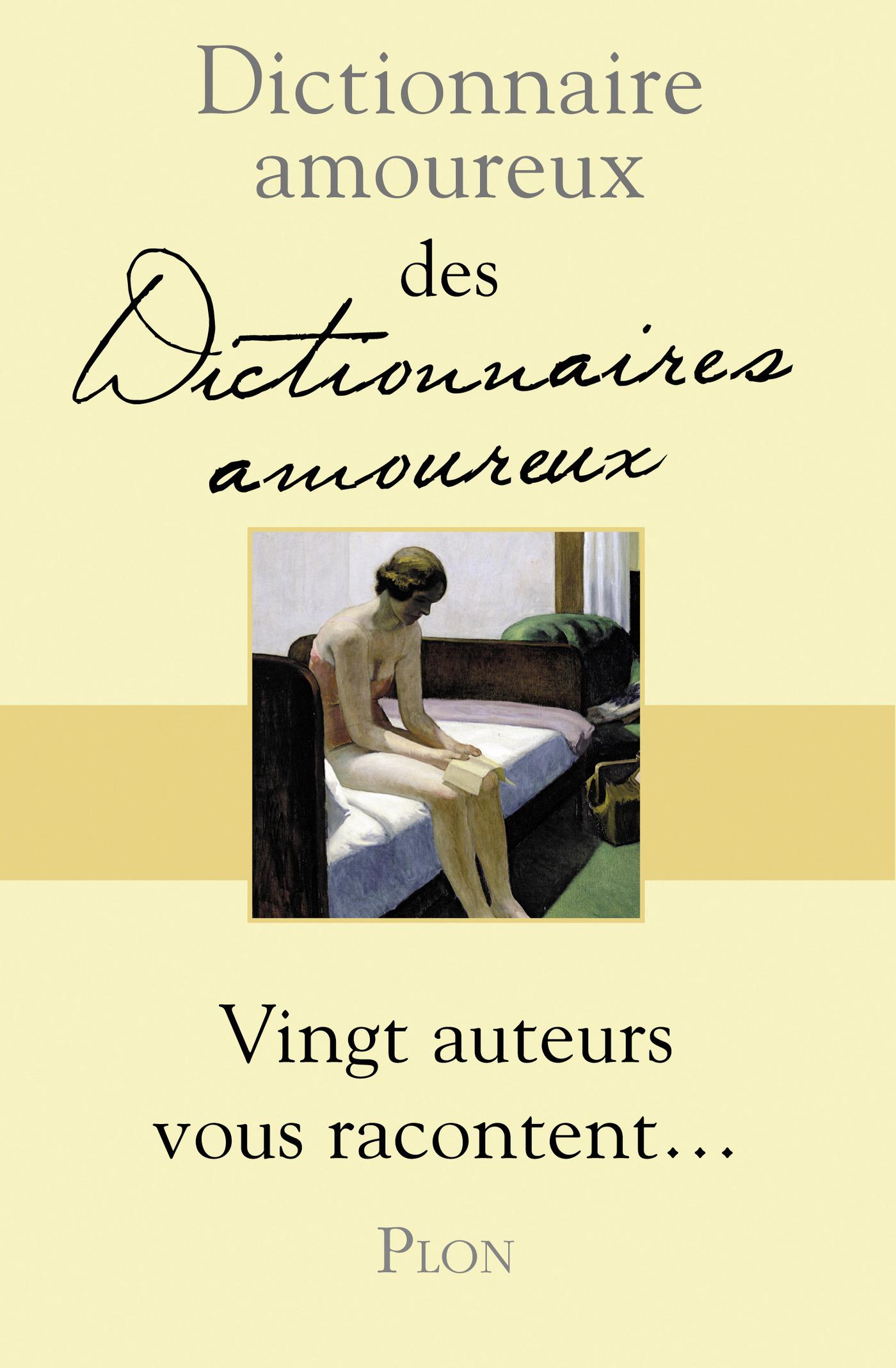 Dictionnaire amoureux des dictionnaires amoureux