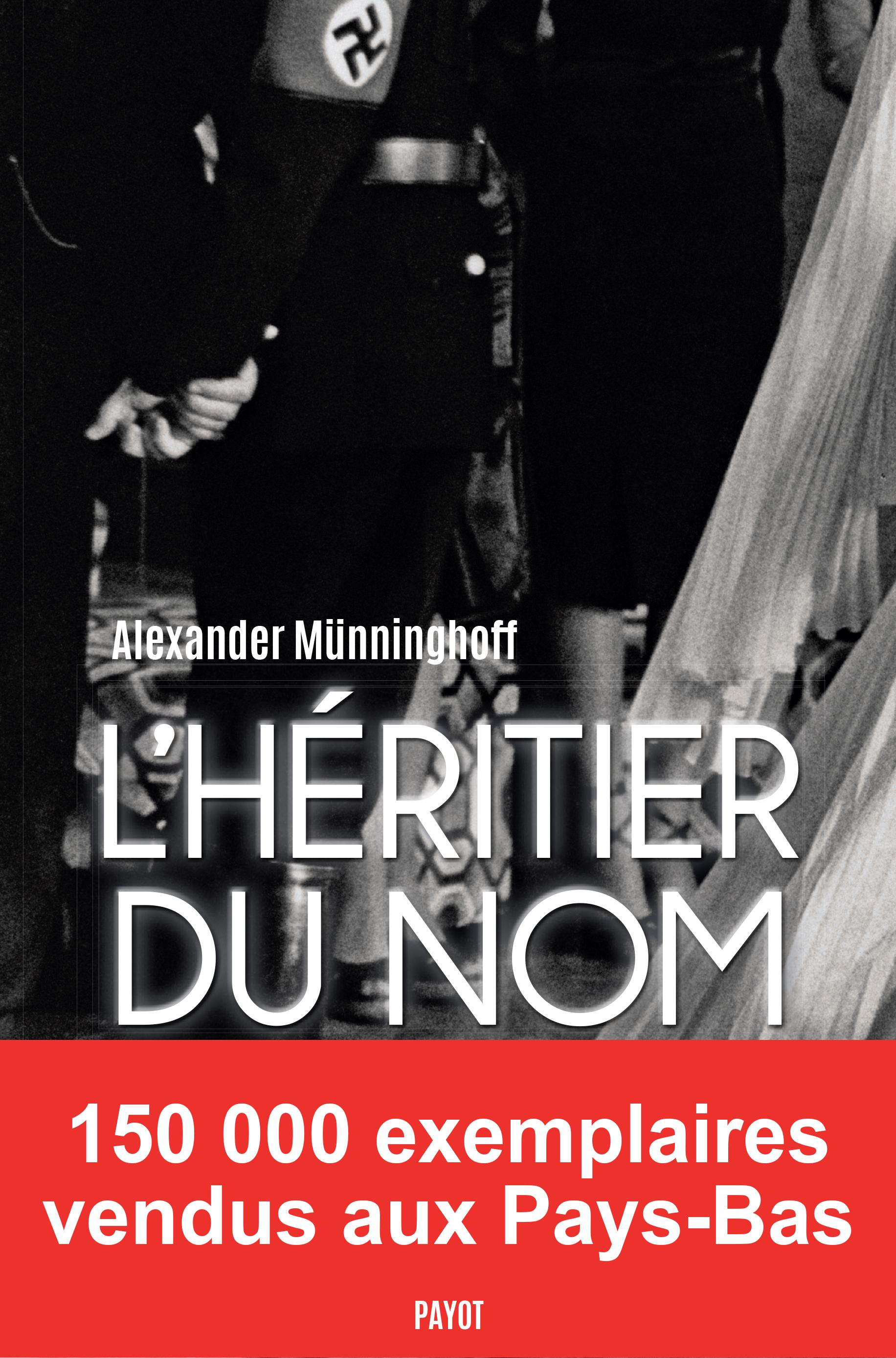 L'Héritier du nom | Münninghoff, Alexander