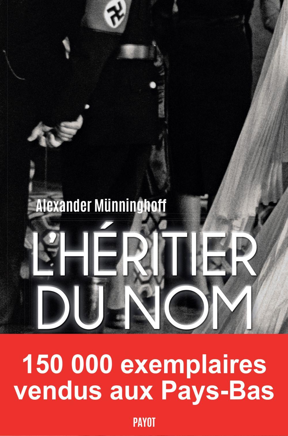 L'Héritier du nom | Münninghoff, Alexander (1944-....). Auteur