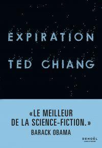Expiration | Chiang, Ted. Auteur