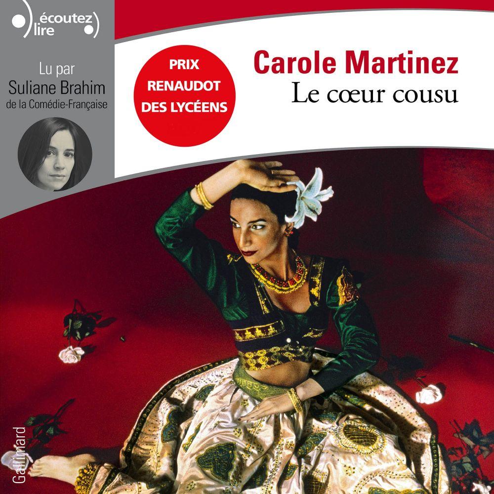 Le coeur cousu   Martinez, Carole. Auteur