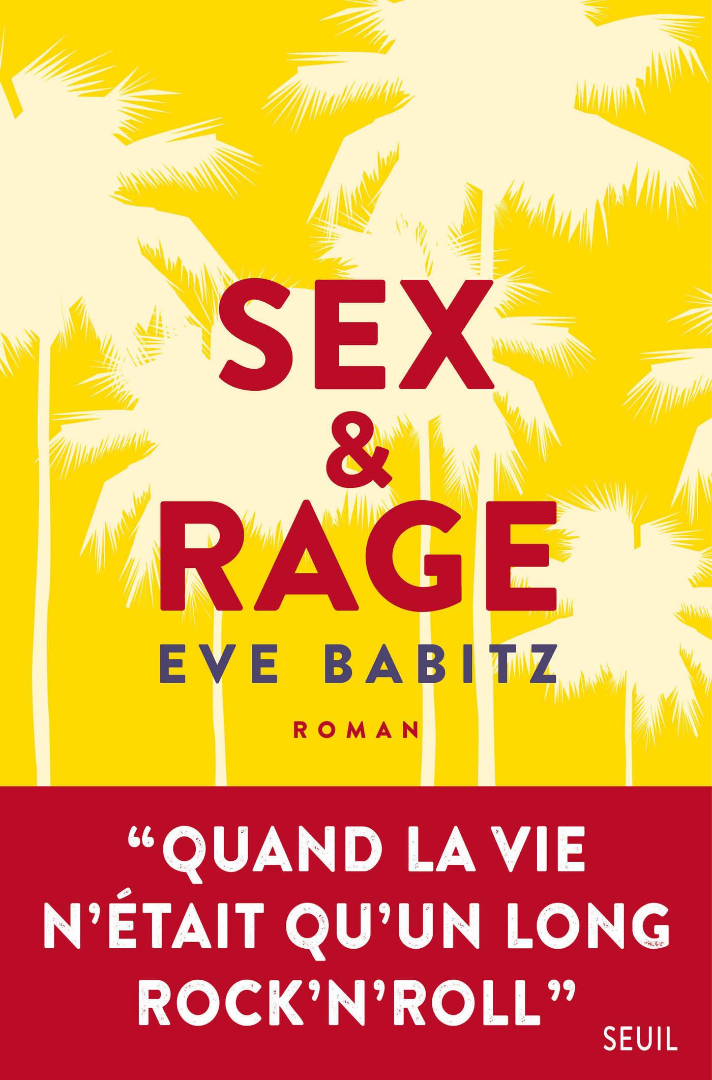 Sex & Rage | Babitz, Eve