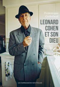 Leonard Cohen et son Dieu