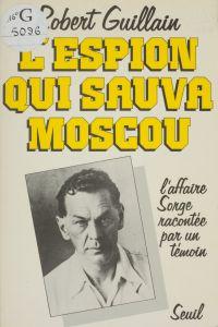 L'Espion qui sauva Moscou