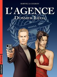 L'Agence (Tome 1) - Dossier...