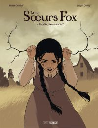 Les Soeurs fox - Tome 1 - E...