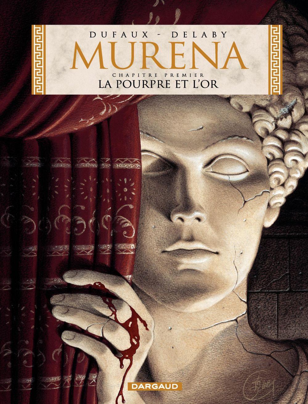 Murena - tome 1 - La Pourpre et l'or | Dufaux, Jean (1949-....). Auteur