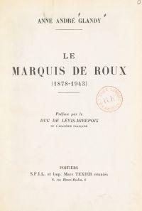 Le marquis de Roux (1878-1943)