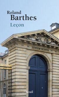 Leçon. Texte de la leçon inaugurale prononcée le 7 janvier 1977 au Collège de France
