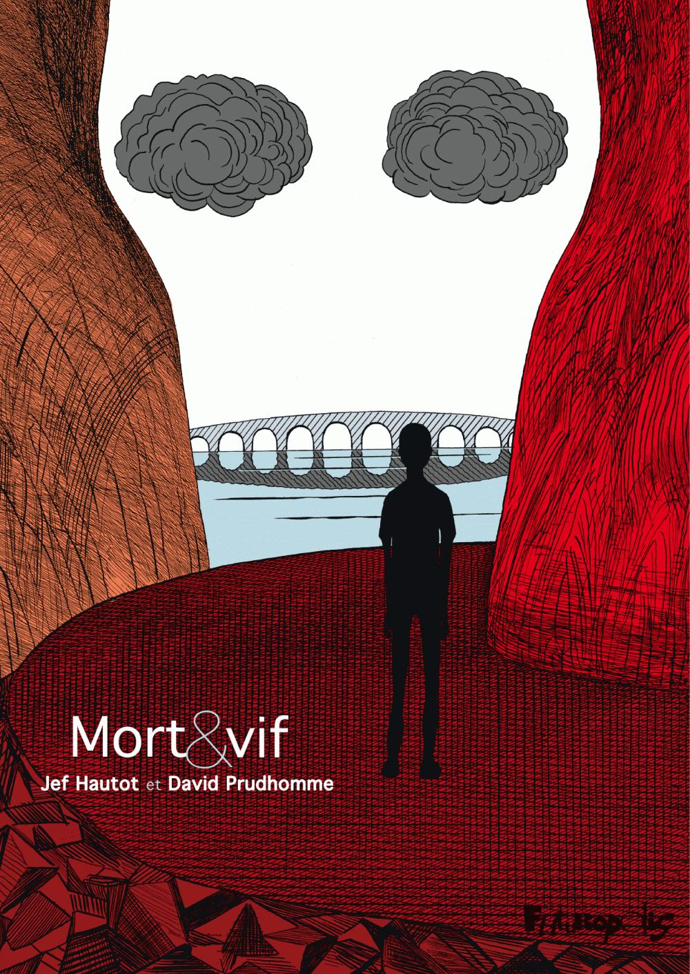 Mort et vif | Hautot, Jean-François (1969-....). Auteur