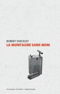 La montagne sans nom | SHECKLEY, Robert. Auteur